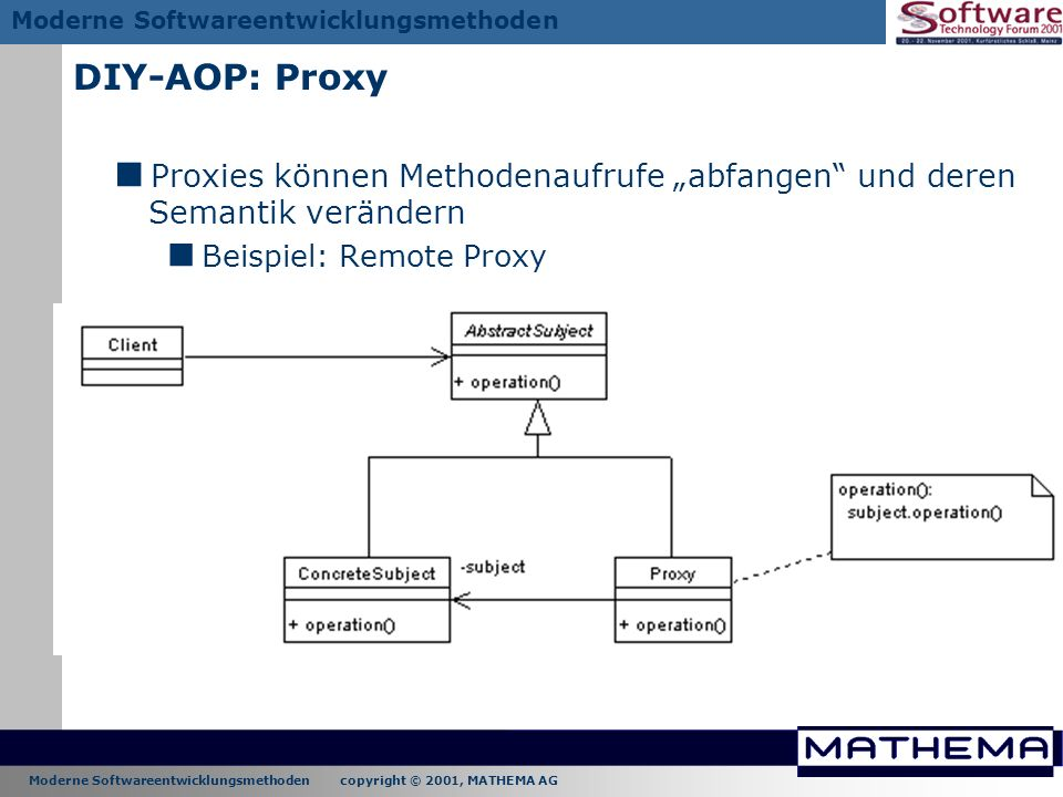 """DIY-AOP: Proxy Proxies können Methodenaufrufe """"abfangen und deren Semantik verändern."""