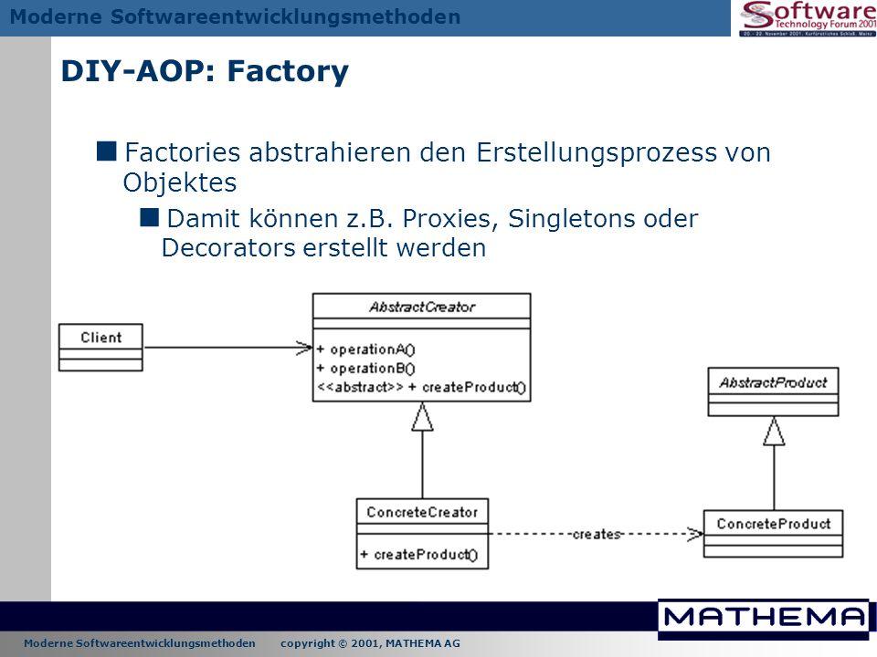 DIY-AOP: Factory Factories abstrahieren den Erstellungsprozess von Objektes.