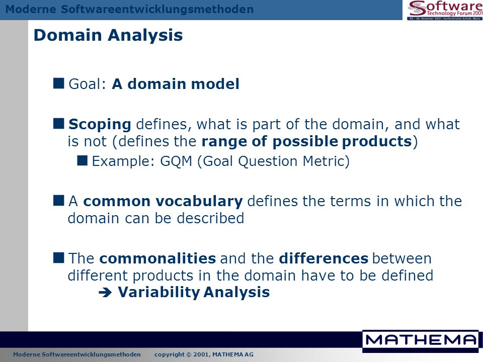 Domain Analysis Goal: A domain model