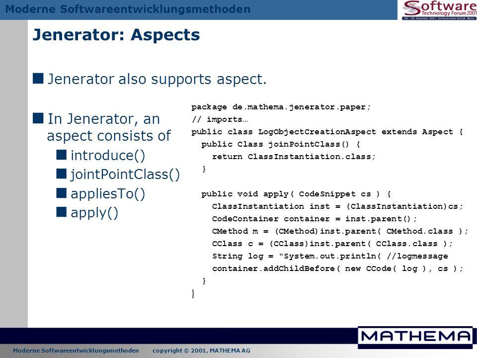 Jenerator: Aspects Jenerator also supports aspect.