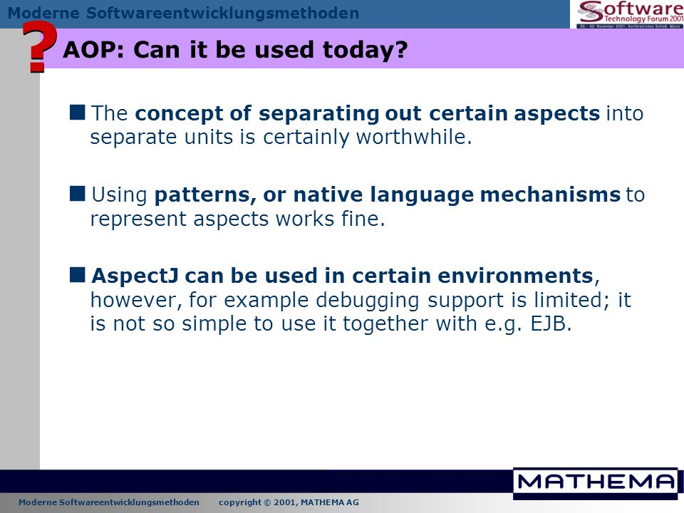 AOP: Can it be used today