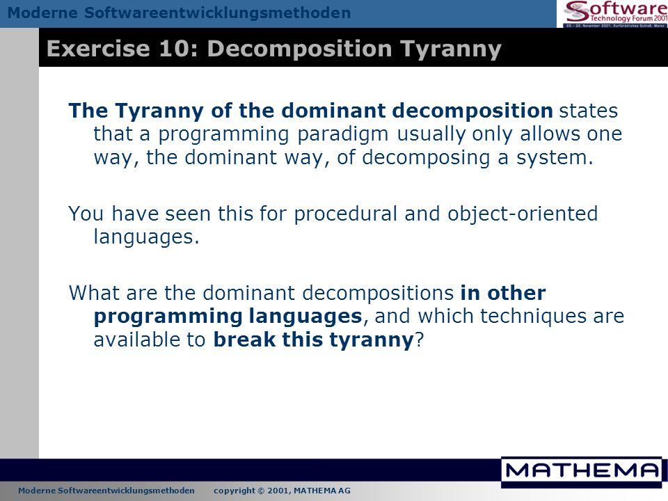 Exercise 10: Decomposition Tyranny