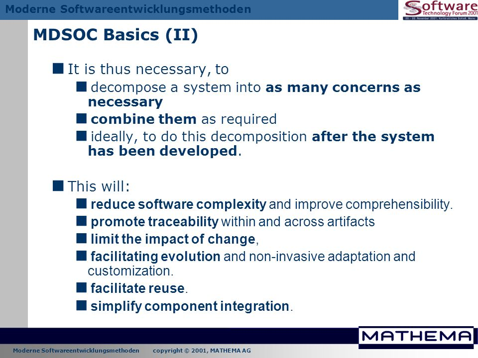 MDSOC Basics (II) It is thus necessary, to This will: