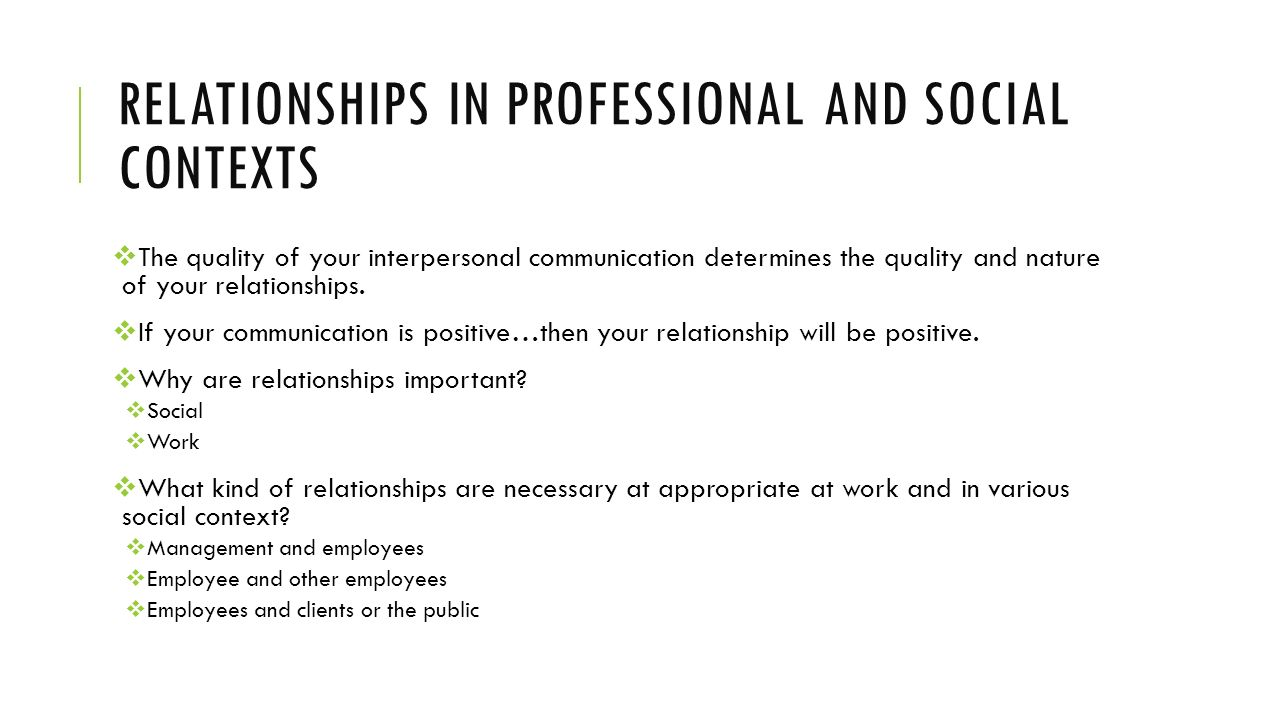 Relationships in professional and social contexts