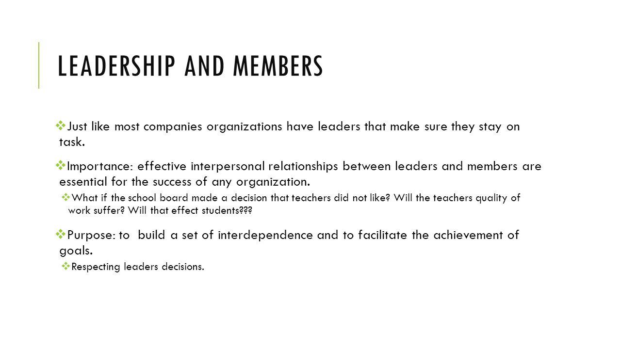 Leadership and members