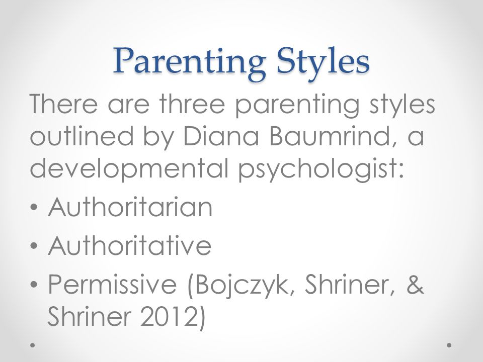 business psychology different parenting styles Other parenting styles studied included how consistent parents were in their  it  was published in the journal of family psychology.