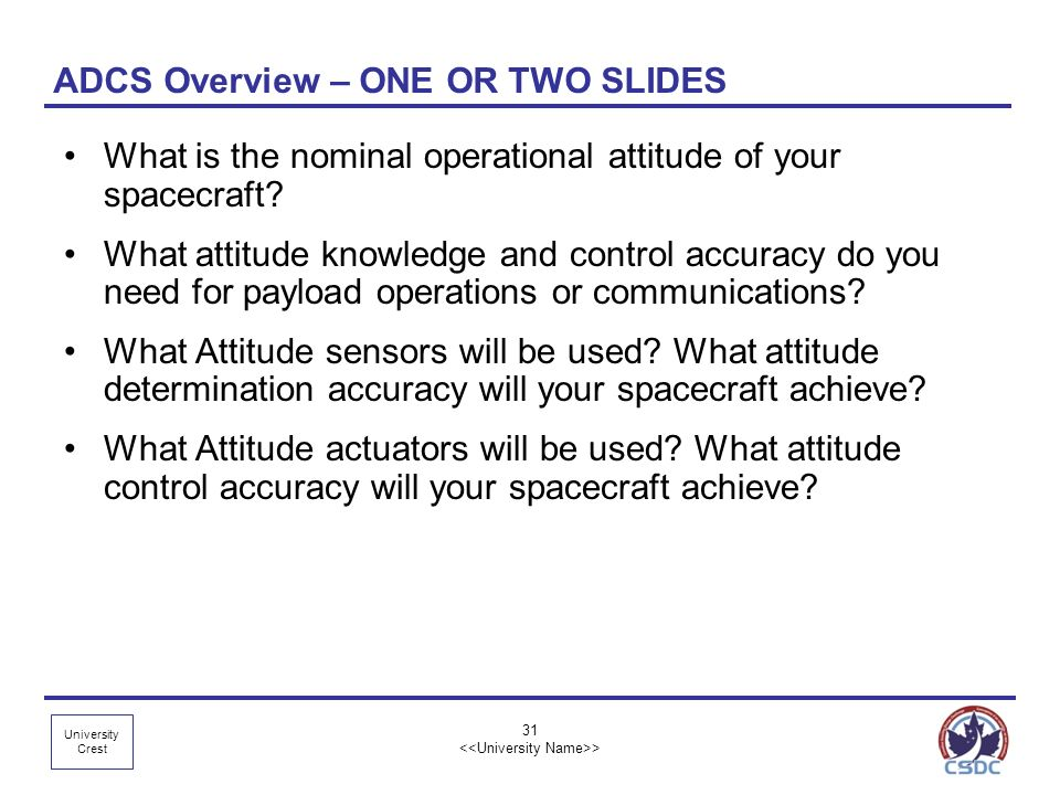 ADCS Overview – ONE OR TWO SLIDES