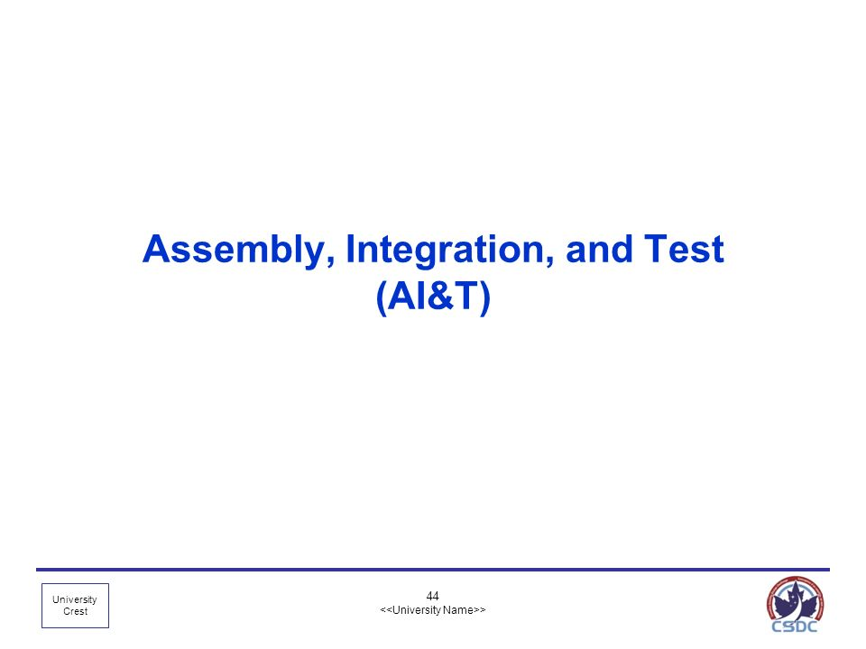 Assembly, Integration, and Test (AI&T)