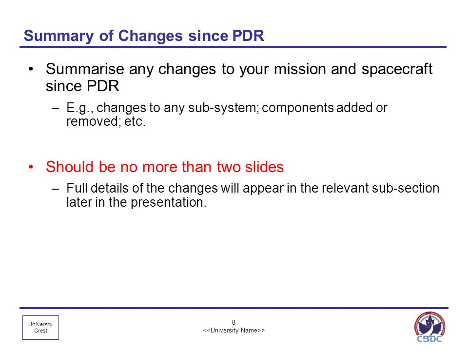 Summary of Changes since PDR