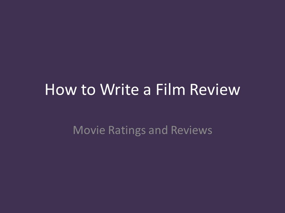how to right a movie review