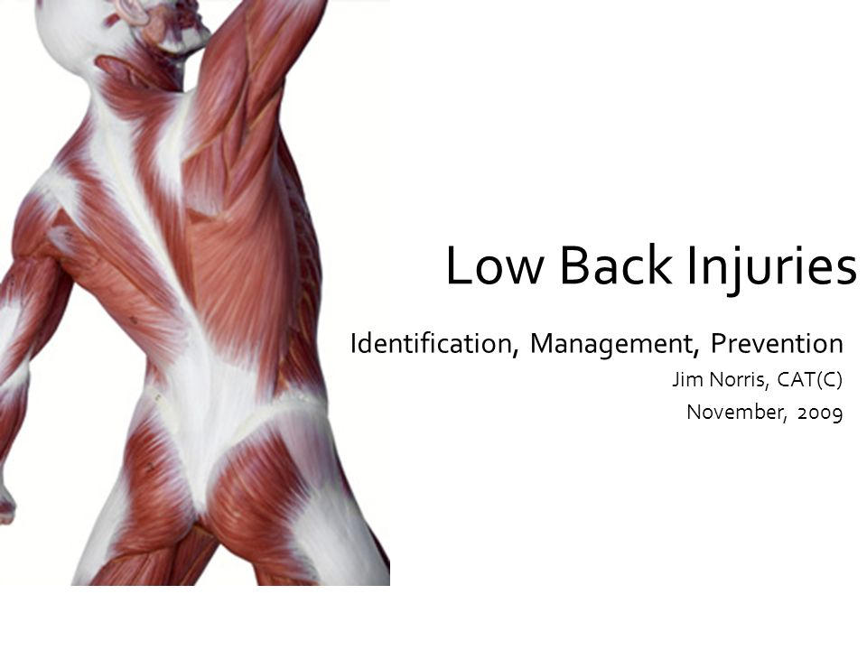 Low Back Injuries Identification, Management, Prevention