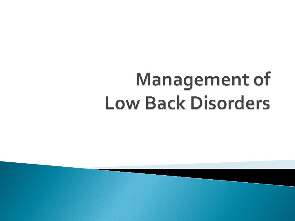Management of Low Back Disorders