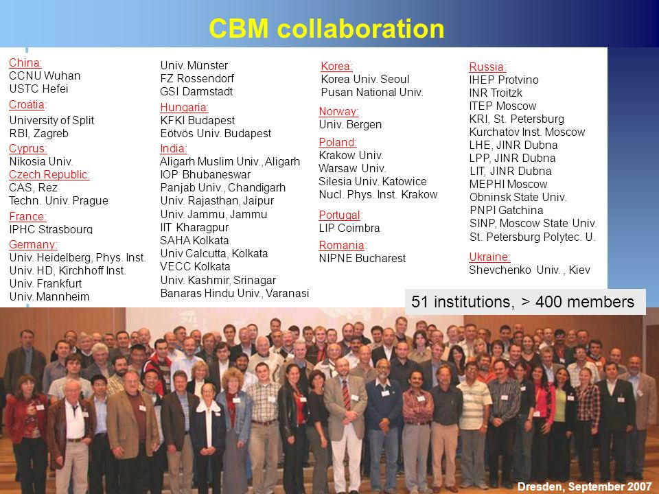 CBM collaboration 51 institutions, > 400 members China: CCNU Wuhan