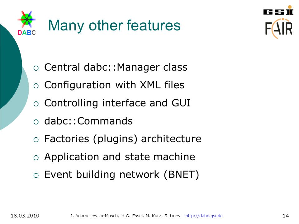 Many other features Central dabc::Manager class