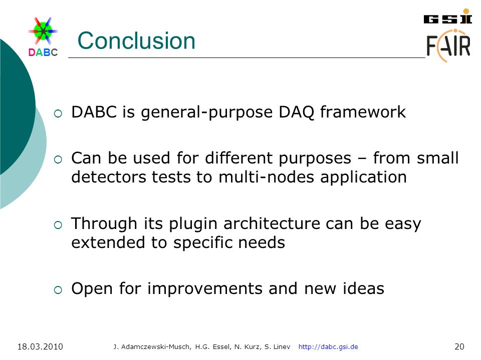 Conclusion DABC is general-purpose DAQ framework