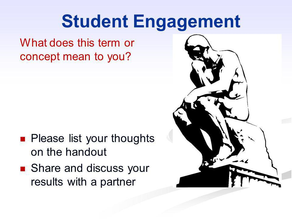 Student Engagement What does this term or concept mean to you