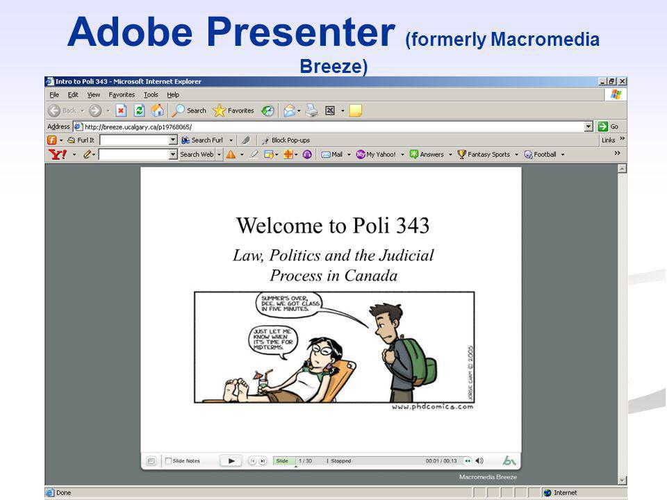 Adobe Presenter (formerly Macromedia Breeze)