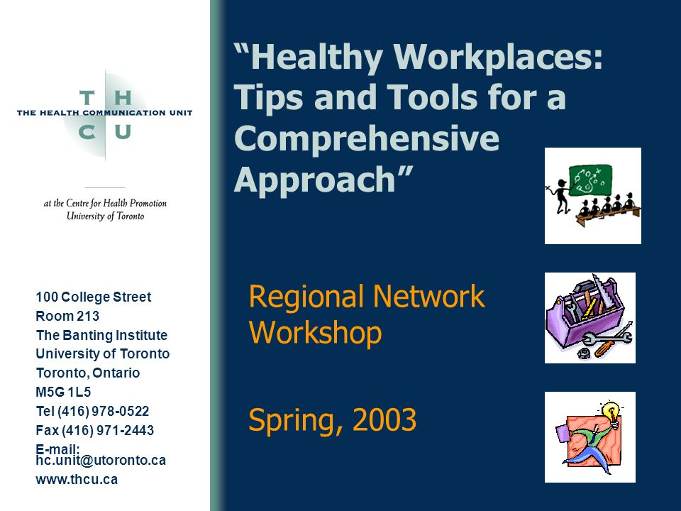 Healthy Workplaces: Tips and Tools for a Comprehensive Approach
