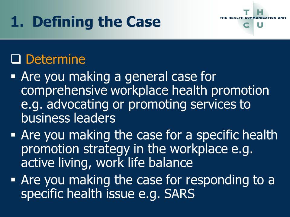 1. Defining the Case Determine