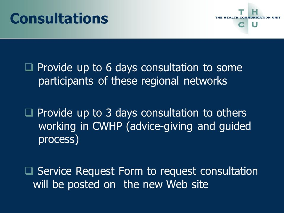 Consultations Provide up to 6 days consultation to some participants of these regional networks.
