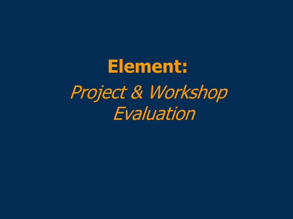 Project & Workshop Evaluation