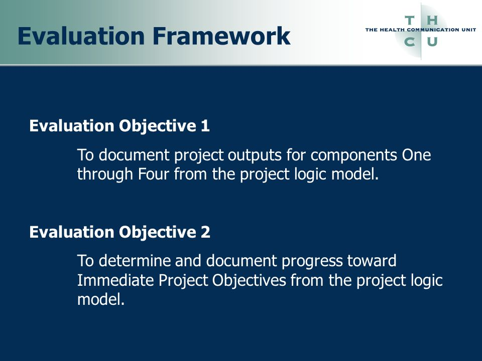 Evaluation Framework Evaluation Objective 1