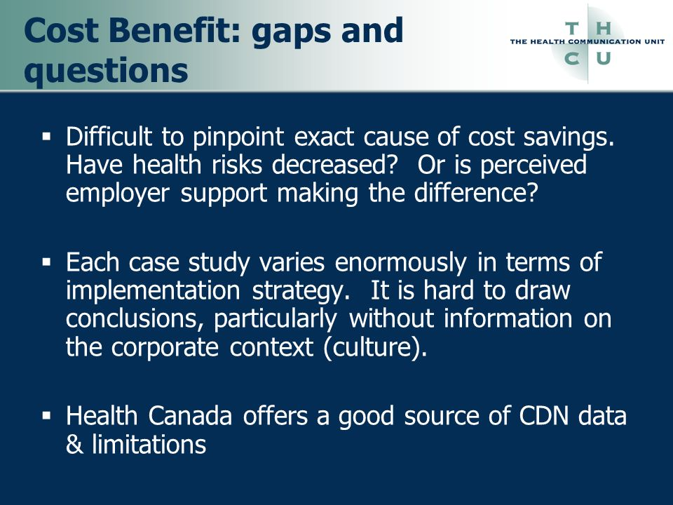 Cost Benefit: gaps and questions