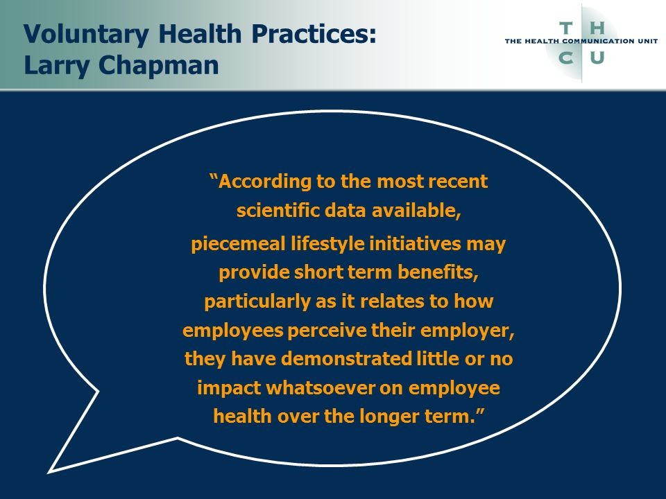 Voluntary Health Practices: Larry Chapman