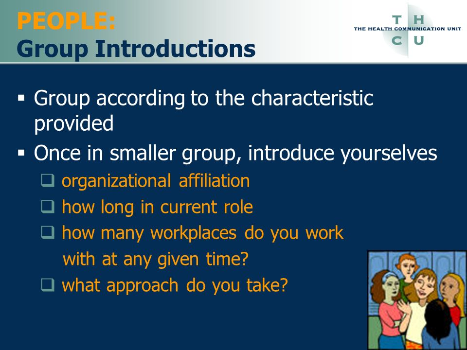 PEOPLE: Group Introductions