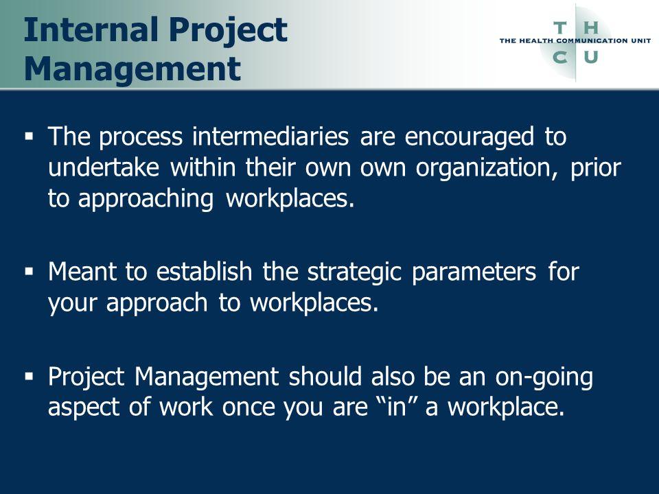 Internal Project Management