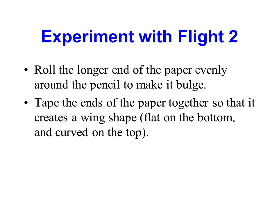 Experiment with Flight 2