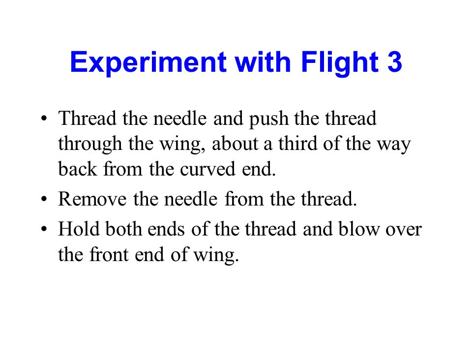 Experiment with Flight 3
