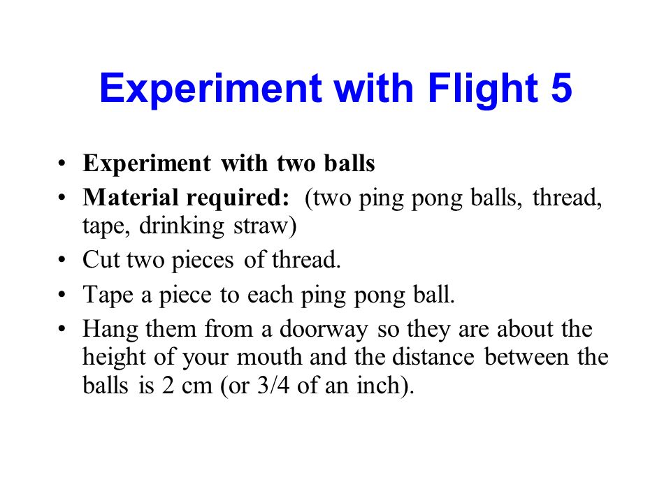 Experiment with Flight 5