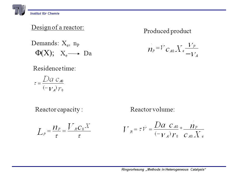 F(X); Xe Da Design of a reactor: Produced product Demands: Xe, nP