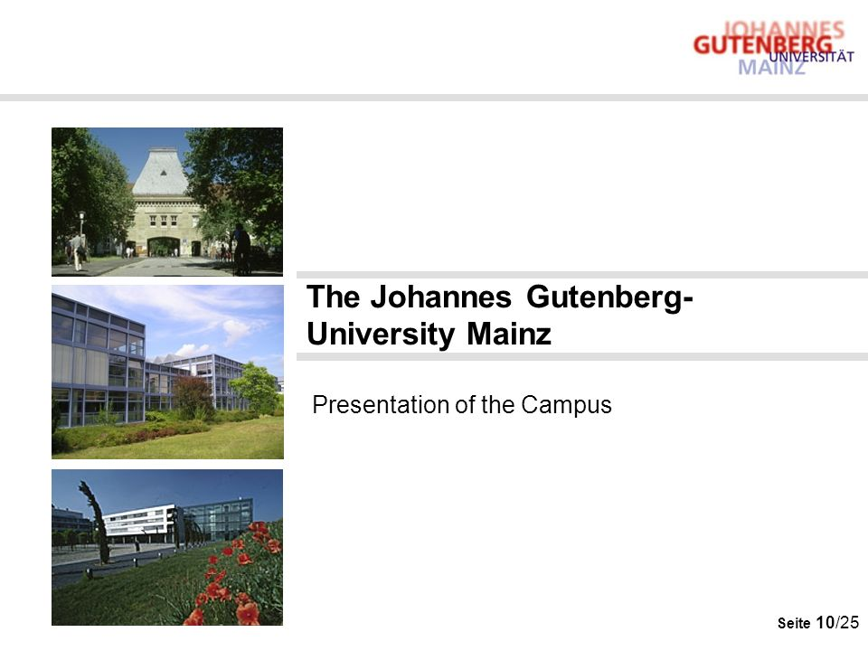 The Johannes Gutenberg-University Mainz Presentation of the Campus