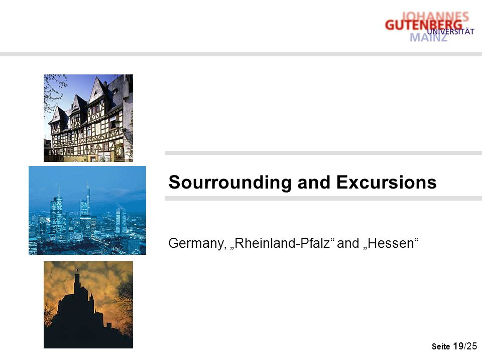 "Sourrounding and Excursions Germany, ""Rheinland-Pfalz and ""Hessen"