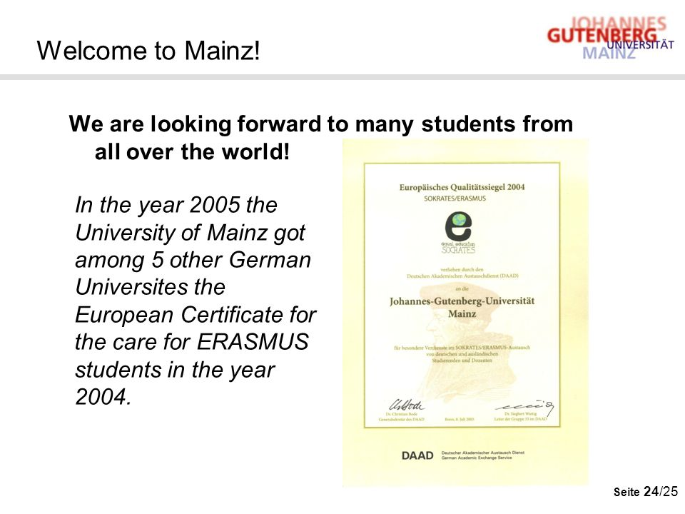 Welcome to Mainz! We are looking forward to many students from all over the world!