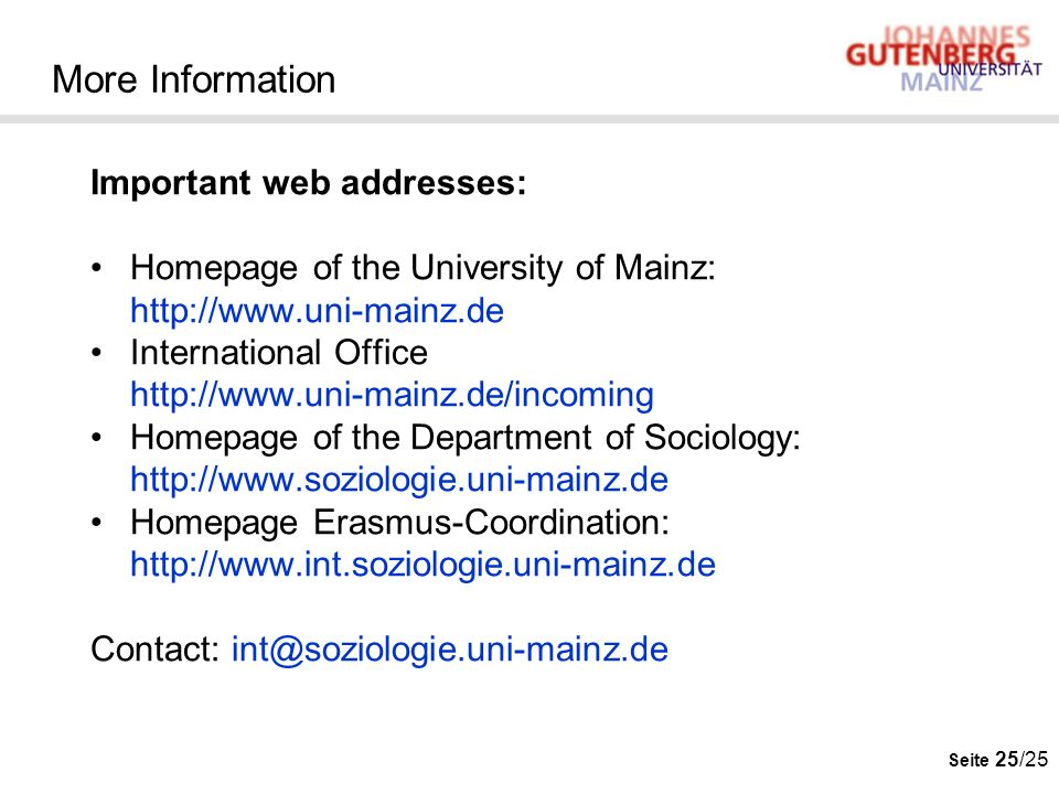 More Information Important web addresses: