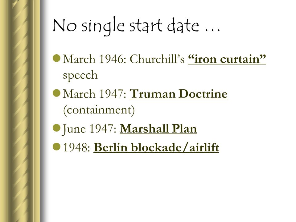 No Single Start Date U2026 March 1946: Churchillu0027s Iron Curtain Speech