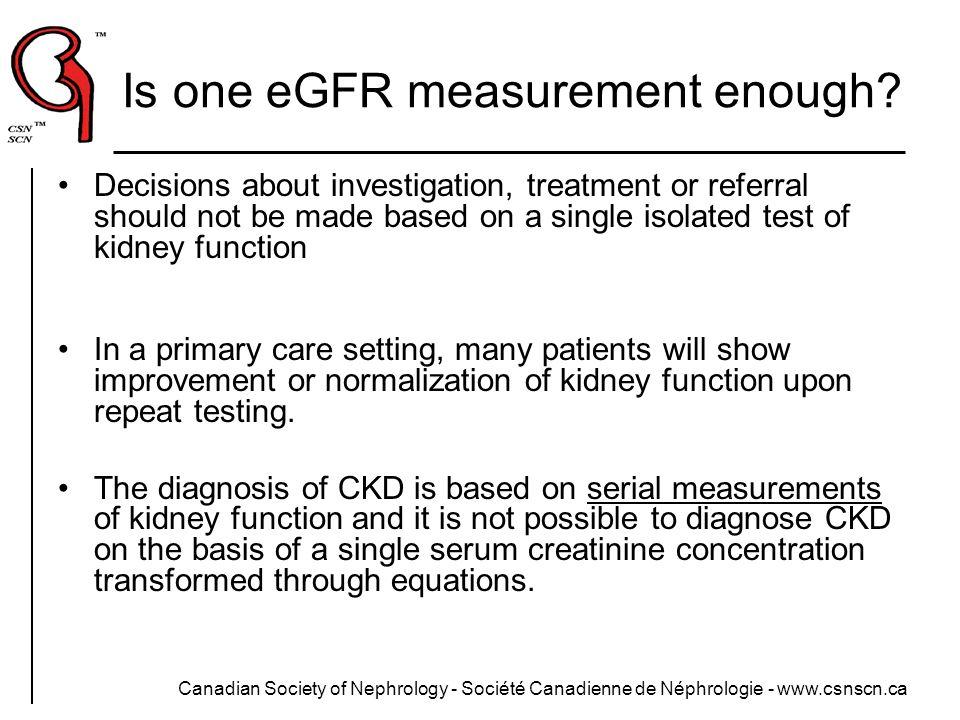 Is one eGFR measurement enough