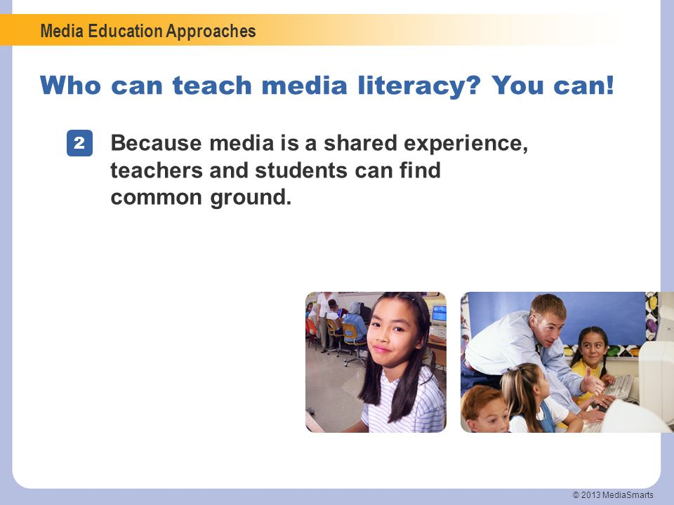 Who can teach media literacy You can!