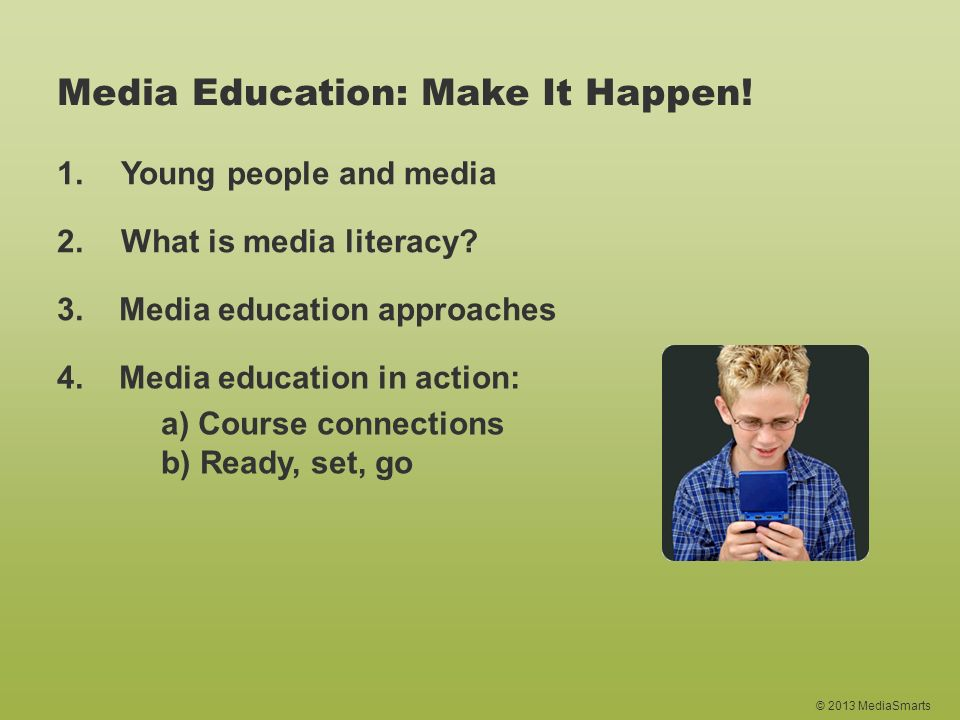 Media Education: Make It Happen!