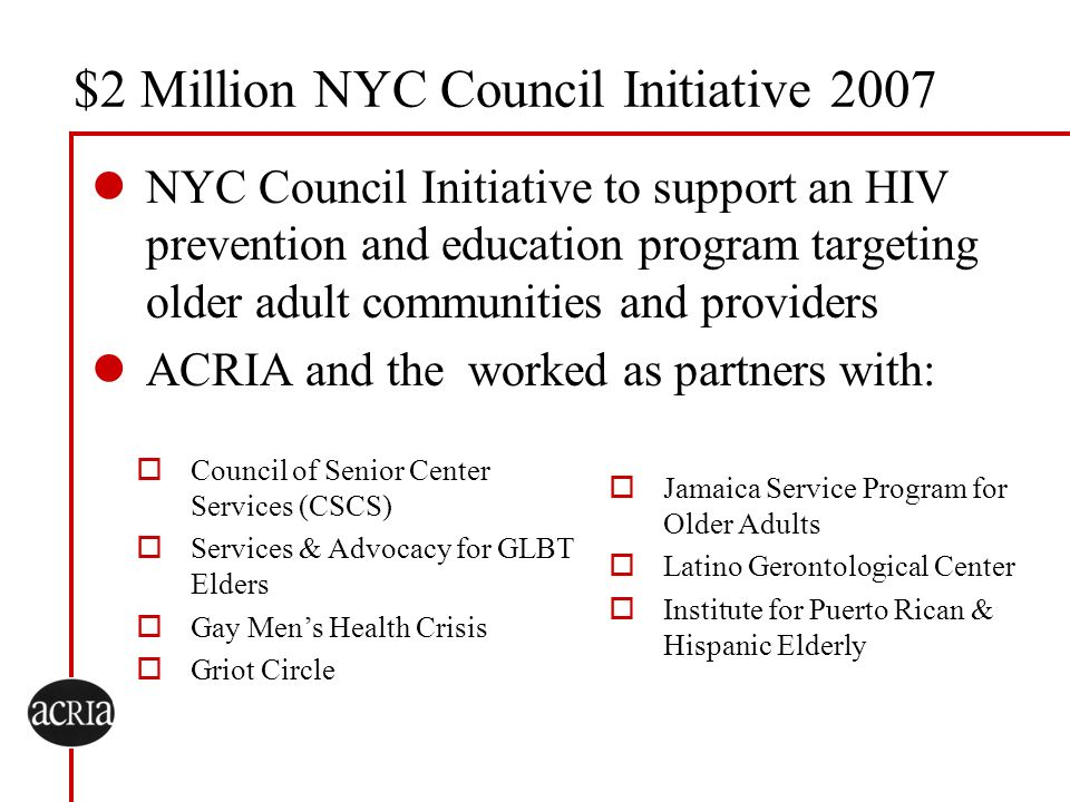 $2 Million NYC Council Initiative 2007