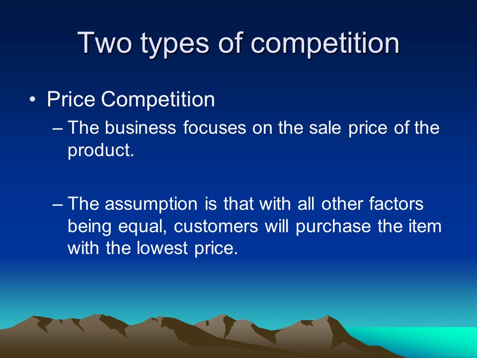 Two types of competition