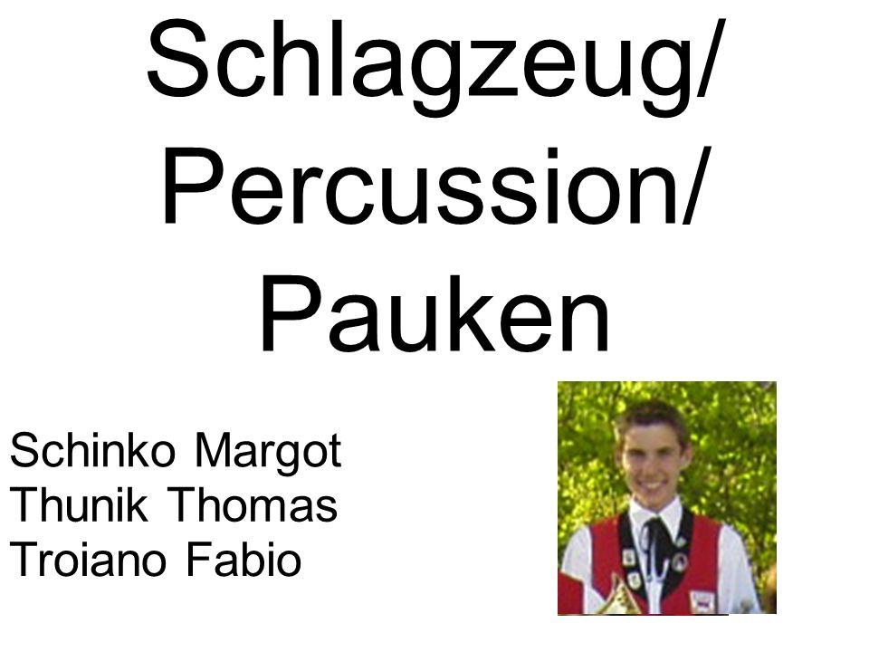 Schlagzeug/ Percussion/ Pauken