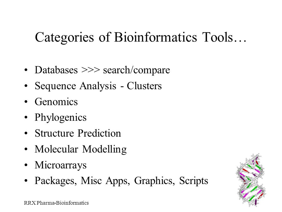Categories of Bioinformatics Tools…