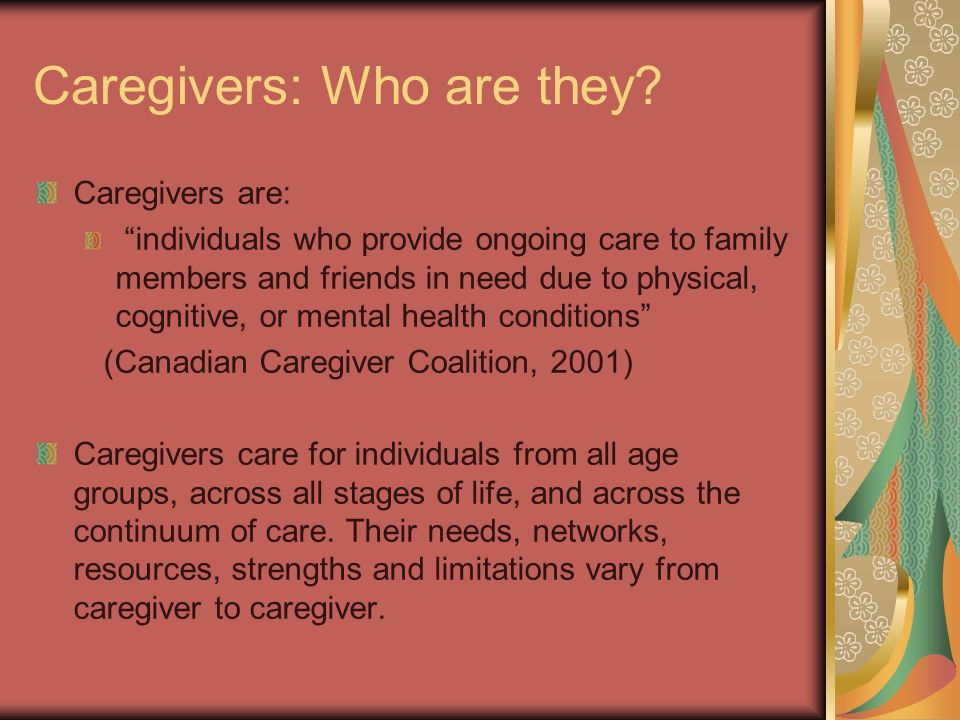 Caregivers: Who are they