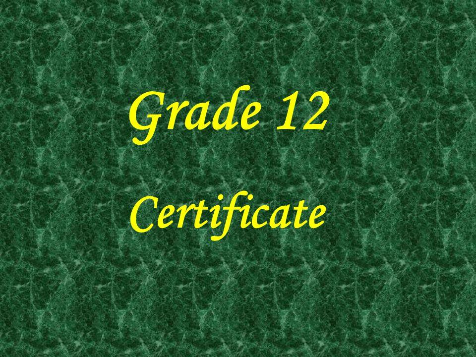 Grade 12 Certificate