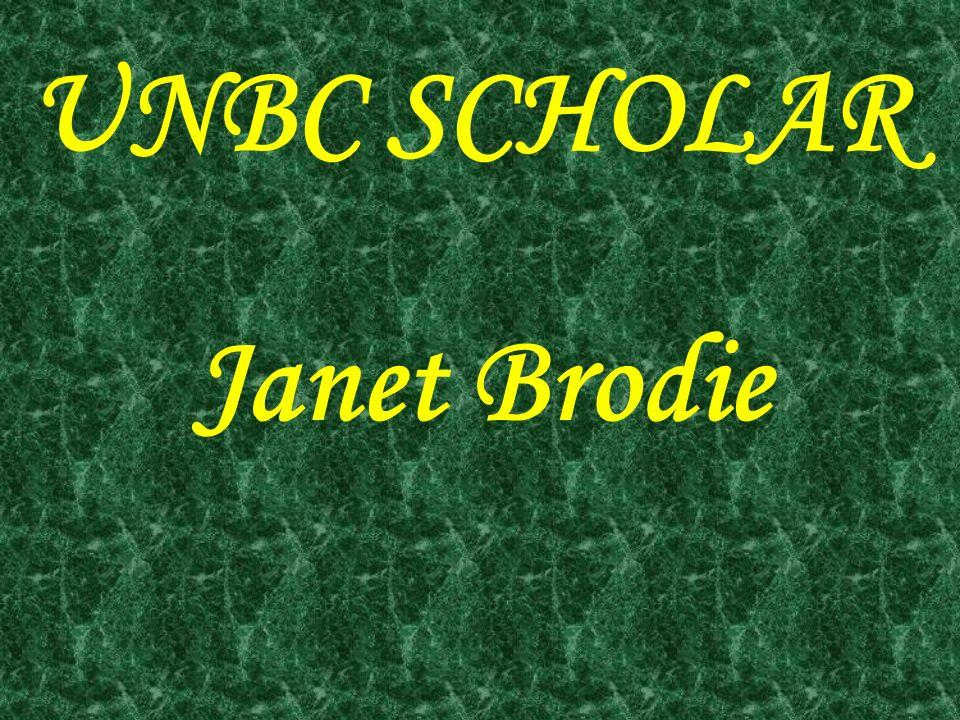 UNBC SCHOLAR Janet Brodie