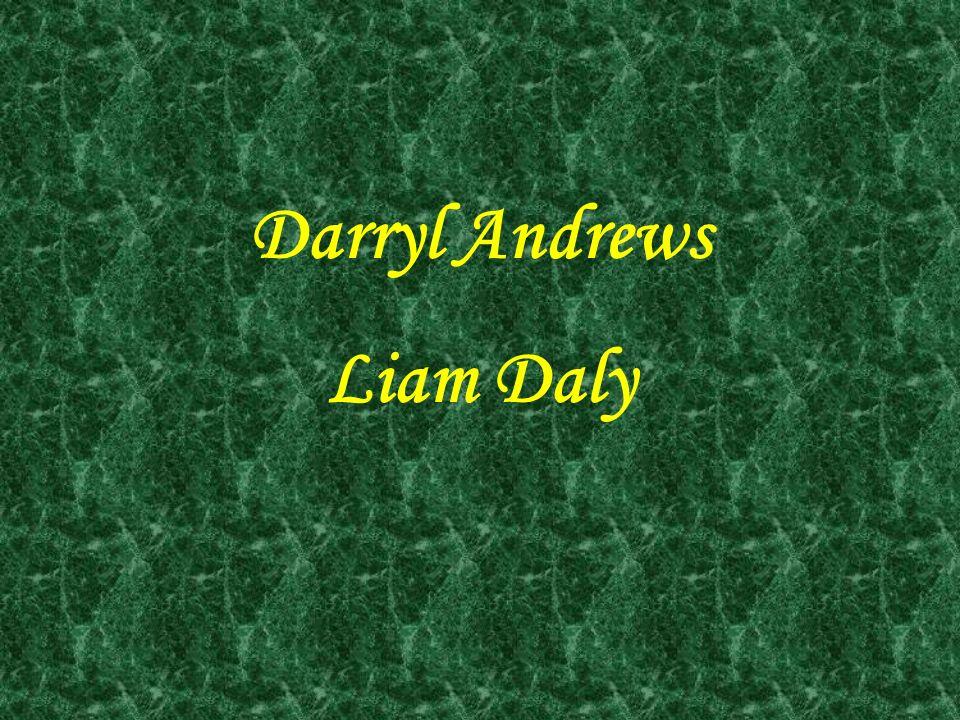 Darryl Andrews Liam Daly